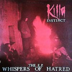 Killa-Instinct-Whispers-Of-Hatred-1993