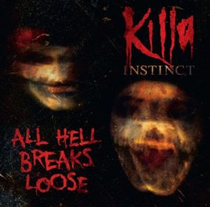 KillaInstinct - All Hell Breaks Loose - Double LP