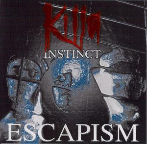 KillaInstinct - Escapism - E.P